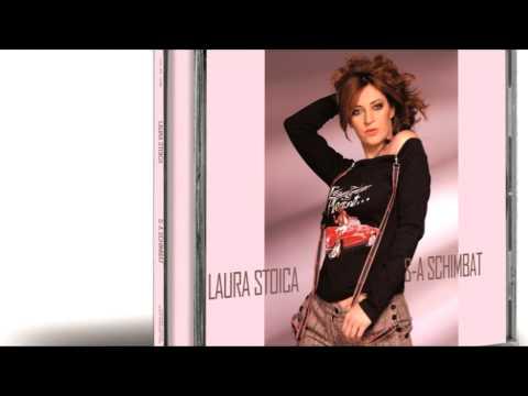 Laura Stoica - Mai frumoasa