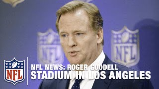 Roger Goodell Provides Los Angeles Stadium Update | NFL News