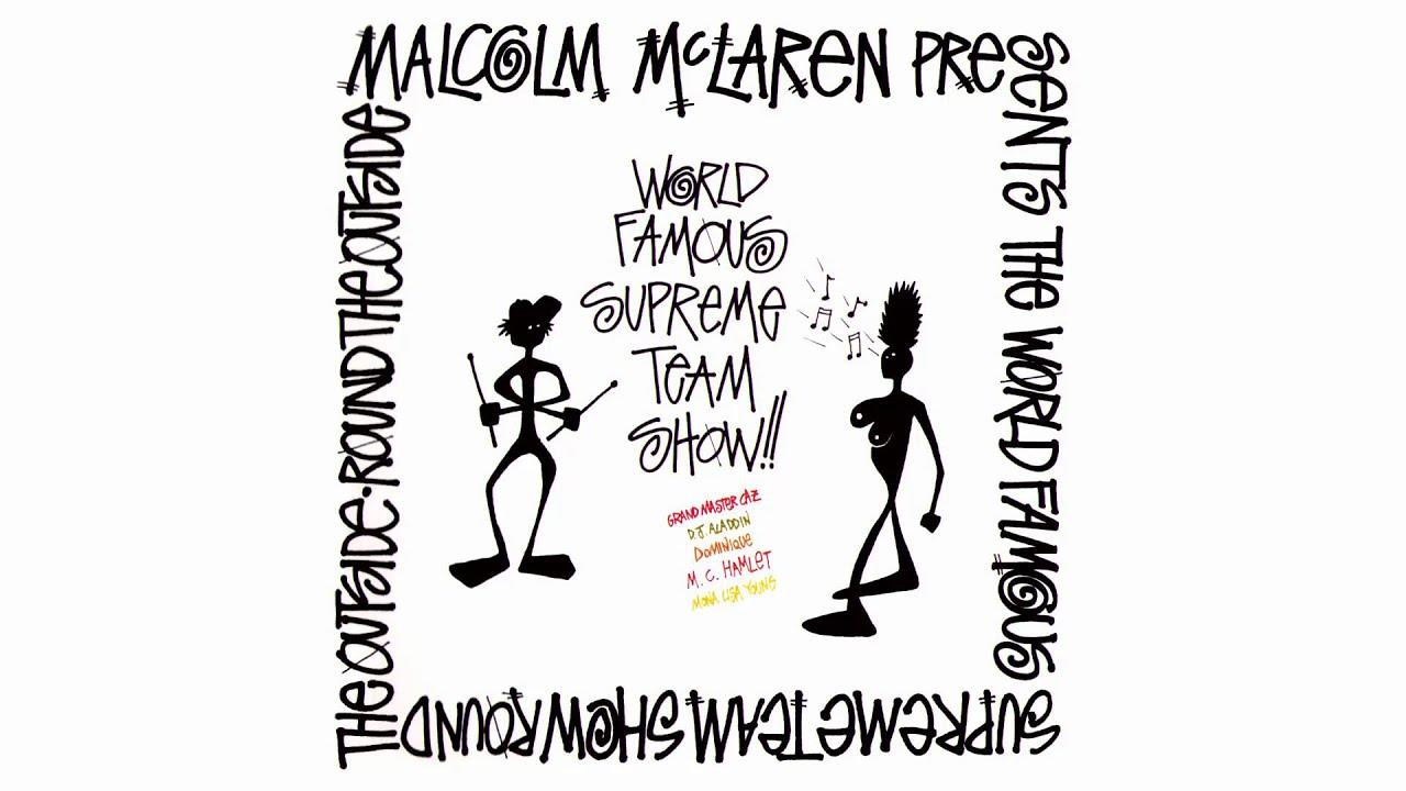 Malcolm McLaren Presents World's Famous Supreme Team* World Famous Supreme Team Show, The - Round The Outside! Round The Outside!