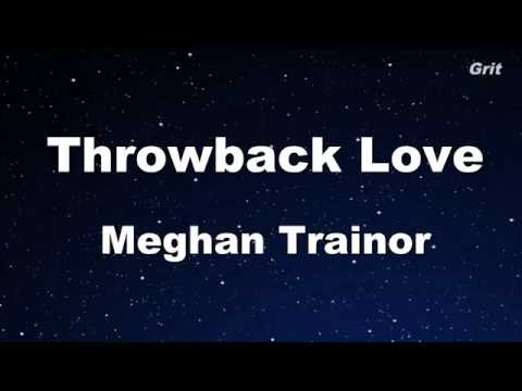Throwback Love - Meghan Trainor Karaoke 【With Guide Melody】 Instrumental
