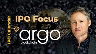Argo Blockchain  | IPO Focus - Crypto Mining Company