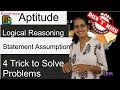 4 Tricks for Solving All Statement Assumption Problems