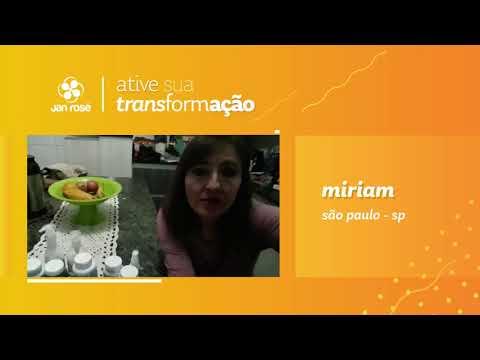 Ative sua Transformação -  Miriam
