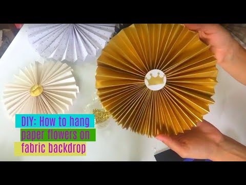 DIY | How to hang paper flowers on a backdrop or fabric