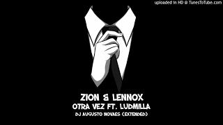 Zion & Lennox - Otra Vez ft. Ludmilla (DJ Augusto Novaes Extended)