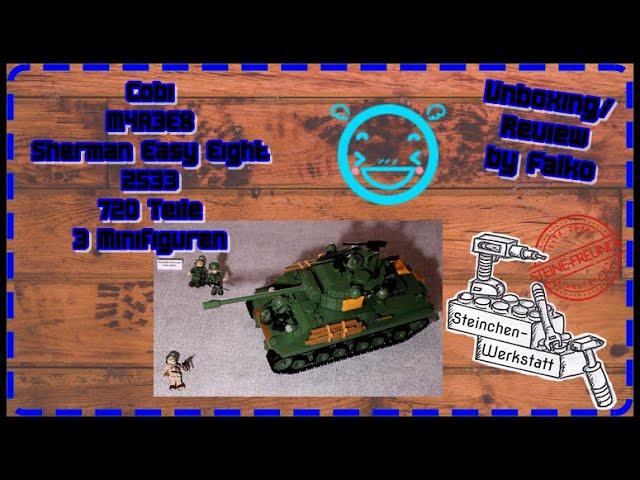 Cobi | M4A3E8 | 2533 | Sherman Panzer | Easy Eight | Unboxing/Review | Steinchen-Werkstatt
