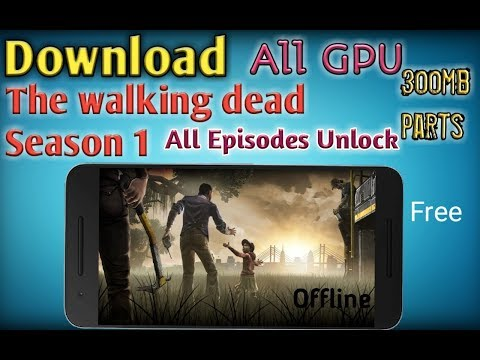 The Walking Dead Season 1 || All GPU || All Episodes Unlock Download Free