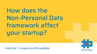 How does Non-Personal Data (NPD) affect your startup?