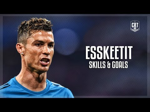 Cristiano Ronaldo • ESSKEETIT 2018  Crazy Skills & Goals
