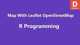 إنشاء OpenStreet الخريطة مع نشرة في R