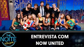 Entrevista com Now United | The Noite (01/11/19)