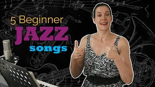 Five Beginner Jazz Songs For Singers