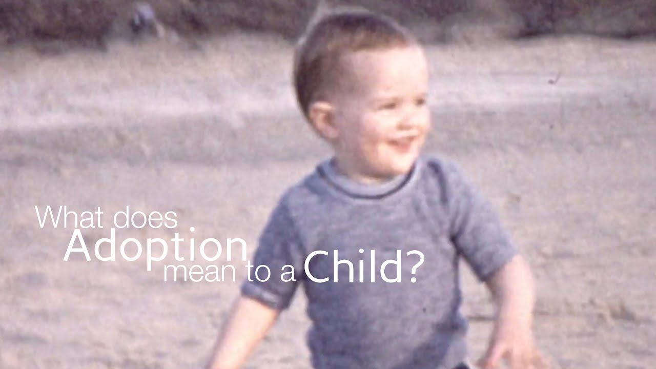 What Does Adoption Mean To A Child?