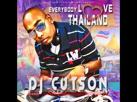 DJ CUTSON - EVERYBODY LOVE THAILAND (radio Edit)