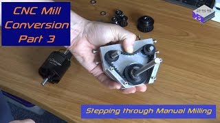 CNC Mill Conversion - Part 3 - Dev255