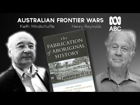 Australian Frontier Wars: Keith Windschuttle and Henry Reyno