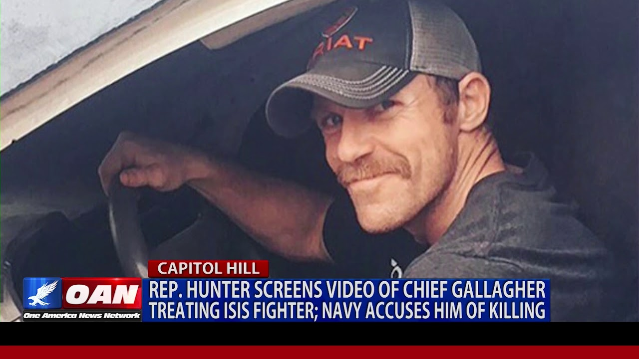 OAN - 5/14/2019 Rep. Hunter screens video of Navy SEAL chief treating ISIS fighter; Navy accuses him