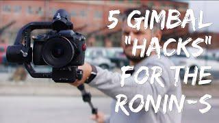 "Five creative gimbal ""hacks"" for your DJI Ronin-S"