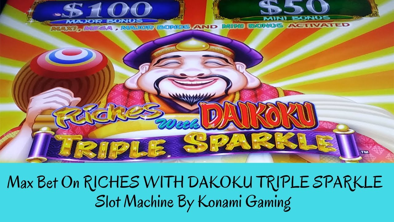 Download MAX BET ON RICHES WITH DAIKOKU TRIPLE SPARKLE SLOT MACHINE By Konami Gaming - SunFlower Slots