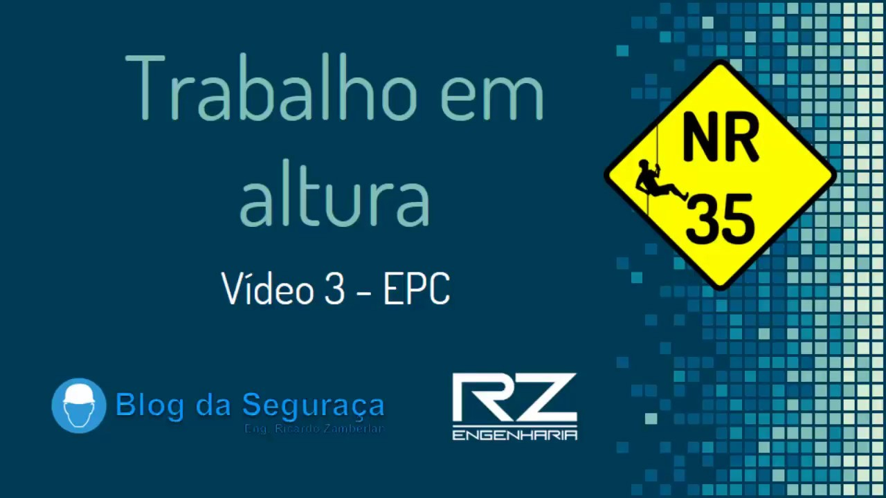 c6dde34684962 NR 35 - Vídeo 3 - EPC - YouTube