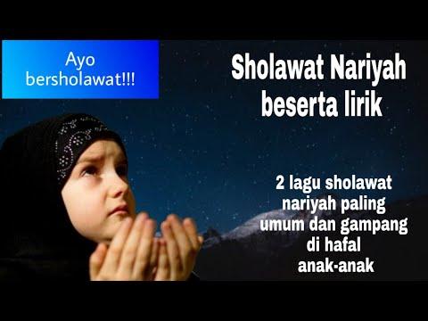 Sholawat Nariyah Beserta Lirik 2 Lagu Yang Paling Umum Dan Mudah Dihafal Oleh Anak Anak