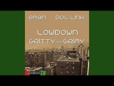 Lowdown, Gritty & Grimy (Doc Link's Original Mix)