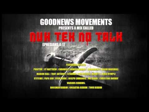 DJ Swept x Goodnews Movements presents...Nuh Tek No Talk Gospel Mix