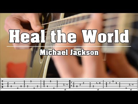 Heal the World [Michael Jackson] - Fingerstyle Cover with TABS