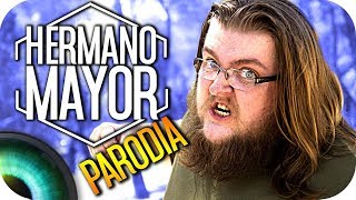 HERMANO MAYOR (Parodia)