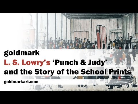 L. S. Lowry's 'Punch & Judy' and the Story of the School Prints | GOLDMARK
