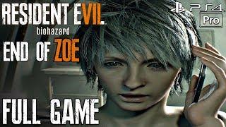 RESIDENT EVIL 7 End of Zoe - Gameplay Walkthrough Part 1 FULL GAME (PS4 PRO) DLC