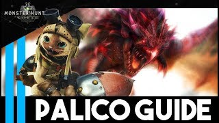 Your Palico Is STRONG - Guide - (Gear, Gadgets, Skills, Riding, Taming) - Monster Hunter World