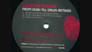 Lexicon Avenue - From Dusk Till Dawn (Sander Kleinenberg Audio Paranoid Remix)