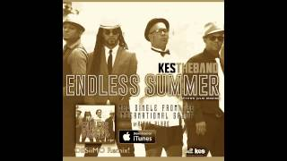 Kes The Band - Endless Summer [DiiSiiMO Remix]