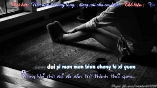 [Vietsub + Kara] Nếu anh thay lòng... xin đừng nói em biết! 你愛上別人別告訴我 - Từ Tiểu Yến