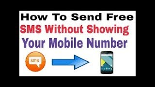 HOW TO SEND A SMS WITHOUT SHOW YOUR NOUMBER