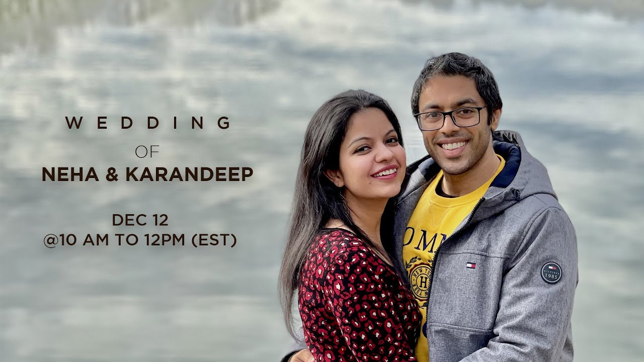 Wedding of Neha & Karandeep | Live