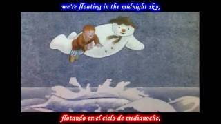 Walking in the air - The Snowman - Inglés-Español (HD)