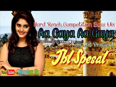 aa-gaya-aa-gaya-(hard-rench-competition-bass-mix-2019)-dj-mr-prasent-||-djsankarsb
