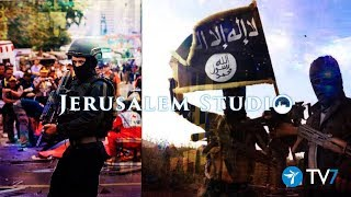 Radical Islam and its Jihad vs. the West - Jerusalem Studio 377