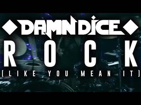 "DAMN DICE - ""Rock (Like You Mean It)"" Music Video"