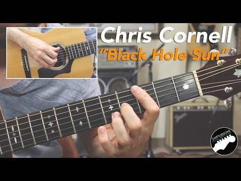"Chris Cornell ""Black Hole Sun"" Guitar Lesson with Tab - Acoustic Version"