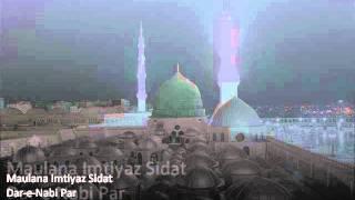 Dar-e-Nabi Par - Maulana Imtiyaz Sidat