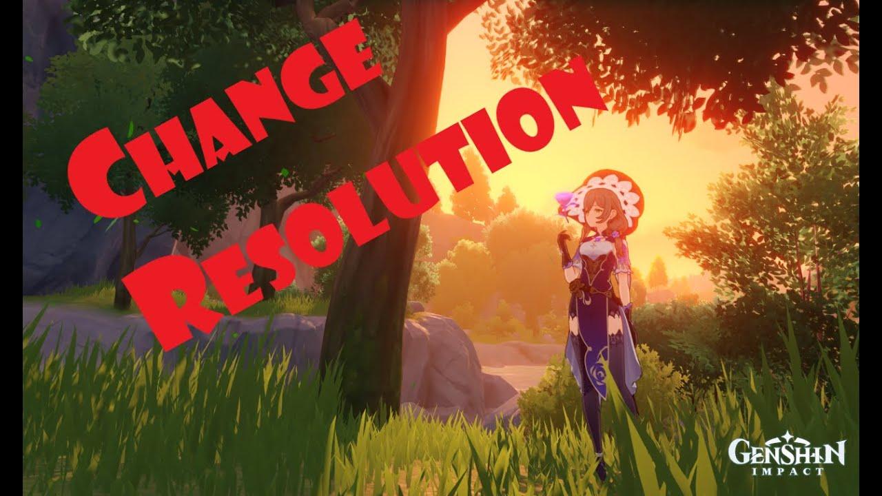 Genshin Impact Set New Resolution For Pc Change Game Resolution Genshinimpact Youtube