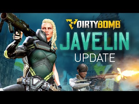 Dirty Bomb: The Javelin Update