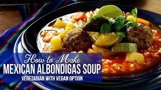 How to Make Mexican Albondigas Soup | Vegetarian & Soy Free (Albondigas en Caldillo)