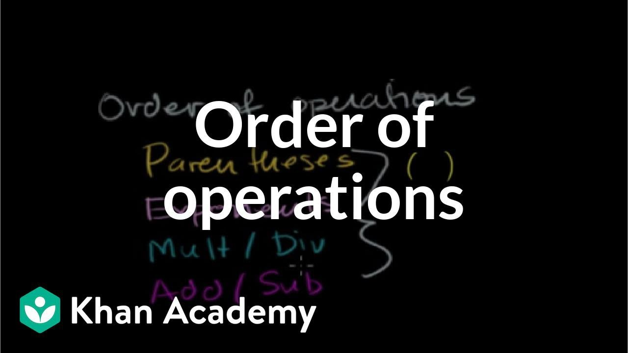 Intro to order of operations (video) | Khan Academy