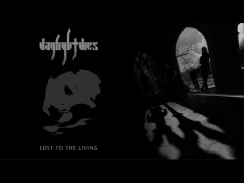 Daylight Dies - And A Slow Surrender