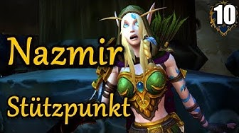 WoW BFA Allianz#10 NAZMIR - ZEIT FÜR KRIEG ★ let's play wow battle for azeroth walkthrough german