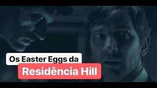 Os Easter Eggs da Maldição da Residência Hill